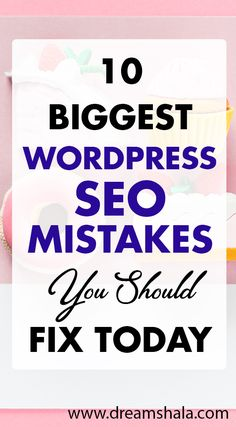 10 biggest wordpress seo mistakes you should fix today. - SEO Marketing Tool - Marketing your keywords with SEO Tool. - 10 biggest wordpress seo mistakes you should fix today.
