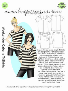 ...nice modern twist on the classic striped T with our Sonia Rykiel inspired http://www.hotpatterns.com/products/HP-1035-Weekender-Cabana-T%252dShirts.html