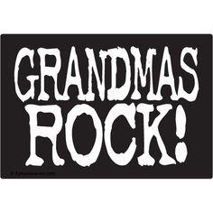 ♥ Grandma's Rock! ♥