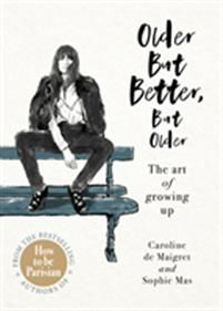 Caroline de Maigret and Sophie Mas are back to amuse you, saying what you don't expect to hear, just the way you want to hear it. But this time they reveal how they are modifying their favourite bad girl habits and mischievous mindsets now they are more 'madame' than 'mademoiselle'. These iconoclastic, bohemian Parisiennes advise on love, seduction, fashion and dating as well as family, work, living alone and accepting imperfections. Both poignant and laugh- Relationship Books, Living Alone, Back Off, Just The Way, Betta, Reading Online, Bestselling Author, Growing Up, Im Not Perfect