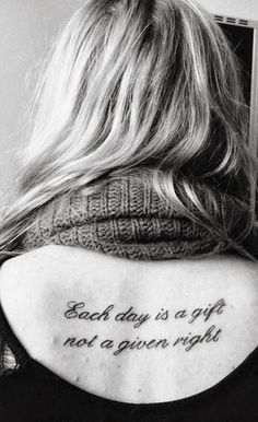 Best Life Quotes Tattoo for girls.back tattoo for fashion girls. #tattoo #back #girls www.loveitsomuch.com