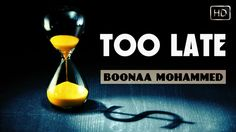 Too Late ᴴᴰ ┇ Muslim Spoken Word ┇ by Brother Boonaa Mohammed ┇ TDR Prod...