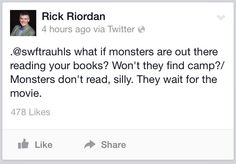 Monsters don't read. They wait for the movie.