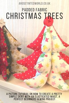 Padded Fabric Christmas Trees - a great idea for a table centrepiece, Gift or Christmas Decoration - make them to match your decor. Free template and picture tutorial Sewing Projects For Beginners, Sewing Tutorials, Sewing Crafts, Tutorial Sewing, Sewing Tips, Sewing Ideas, Christmas Gift Guide, Christmas Crafts, Christmas Décor