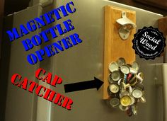 How to make a DIY Bottle Opener and Magnetic Cap Catcher Diy Bottle Opener, Magnetic Bottle Opener, Wall Mounted Bottle Opener, Bottle Wall, Beer Opener, Penny Table Tops, Industrial Wall Shelves, Deco, Catcher