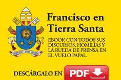 """E-Book """"Francisco en Tierra Santa"""", descarga gratis todos los mensajes del Papa en PDF"""