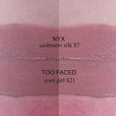 Lipstick dupes 187180928250737339 - Too Faced Cool Girl = NYX Cashmere Silk – lipstick dupe Source by Mac Eyeshadow Dupes, Nyx Dupes, Skincare Dupes, Lipstick Dupes, Beauty Dupes, Lipstick Swatches, Beauty Products, Lipsticks, Lipstick Tricks