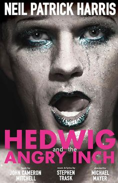 Neil Patrick Harris tweets fabulous first poster for 'Hedwig and the Angry Inch' — PHOTO | EW.com #Broadway #Musicals #Theater