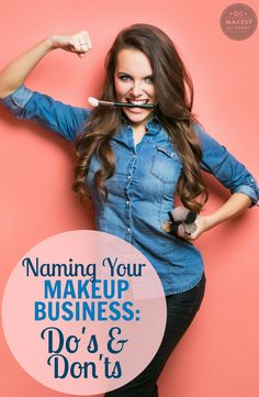 If you're thinking of starting your own makeup business, choosing the right name is key! Read on for a list of do's and don'ts, and take notes!