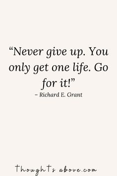 15 Never Give Up Quotes to Persevere Through Any Challenge in Life