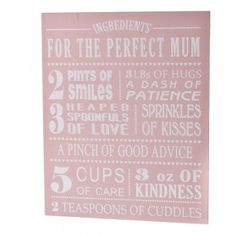 Ingredients for the Perfect Mum Wall Sign