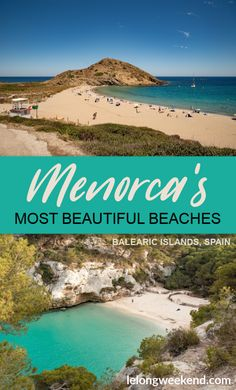Ultimate Guide to the Best Beaches in Menorca, Spain – 2020 World Travel Populler Travel Country Beach Vacation Tips, Best Island Vacation, Beach Trip, Vacation Trips, Beach Travel, Beach Vacations, Hawaii Beach, Oahu Hawaii, Beach Hotels