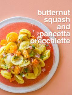 Butternut Squash and Pancetta Orecchiette