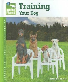 Training Your Dog (Animal Planet Pet Care Library) « Library User Group
