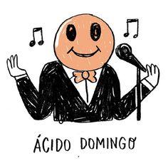 Ácido Domingo #humor #humorseescribeconlapiz #placidodomingo
