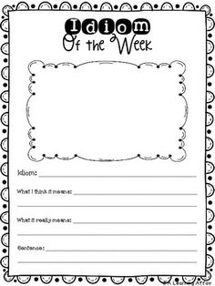 This Idiom of the Week Templates FREEBIE includes templates to accompany an Idiom of the Week activity.   The worksheets included provide students with a template in which to write an idiom of the week, predict what they think it means, jot its literal meaning, and write and illustrate a sentence.