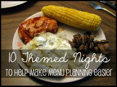 10 Theme Nights to Make Menu Planning Easier  |  manylittleblessings.com