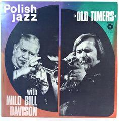 Old Timers With Wild Bill Davison - Old Timers With Wild Bill Davison