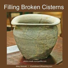 Filling Broken Cisterns