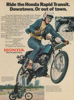 "An original 1976 advertisement for the Honda XL-350 motorcycle. Featuring this man riding in the city and off road. Ad details handling and engine can be ride under any conditions. ""Ride the Honda Rap"