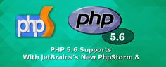 #PHP 5.6 Supports With #JetBrains's New #PhpStorm 8 #developer #programming #web #development