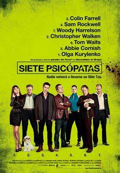 Siete psicópatas (Seven psychopaths, 2012) tiene todos los ingredientes para transformarse en una película con una gran legión de fans: actores famosos y con carisma, un guion original y el directo...