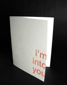 I'm into you - Letterpress Love Card - THE MANDATE PRESS