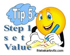 Tip 5 - Values determine the quality of an organisation!