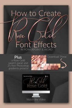 How to Make Rose Gold Font Effects Super Easy For those of us who can't get enough rose gold! Learn how to create rose gold gradient effects in your fonts using Word and PowerPoint. Plus a rose gold color pallet and 25 free Photoshop gradients! Photoshop Fonts, Effects Photoshop, Free Photoshop, Photoshop Tutorial, Photoshop Elements, Text Effects, Photoshop Design, Graphisches Design, Logo Design