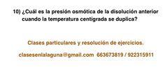 Ejercicio 10 propuesto de Presión Osmótica. Química 1º Bachillerato