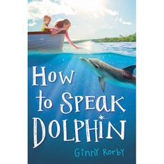 Schneider Family Book Award-winning author Ginny Rorby has created an irresistible dolphin story about a girl's struggle to help her auti...
