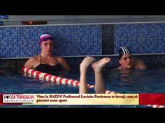Înotul – cea mai bună opţiune de mişcare. Vino la BAZIN! Profesorul Laviniu Petricescu te învaţă cum să practici acest sport Mai, Places To Visit, Places Worth Visiting