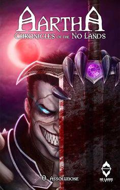 Aartha, Chronicles of the No Lands n.0 Pedro M. Andreo Xabi Gaztelua #fantasy #nolands #aartha