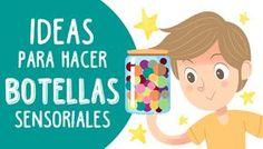 Las mejores Ideas para hacer botellas sensoriales para niños. 5 combinaciones de elementos para realizar fabulosas mezclas. ¡Muy atentos!