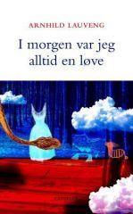 ...fantastisk rørende bok hvor   Arnhild Lauveng skriver om å  leve med alvorlig psykisk sykdom.