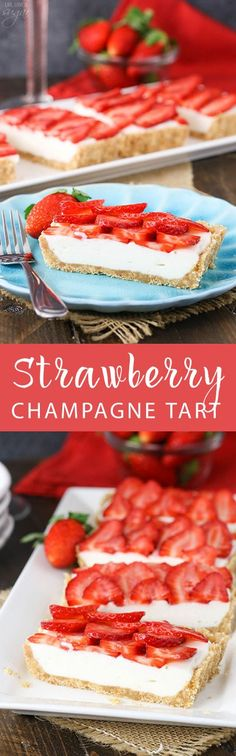 Strawberry Champagne Tart - a light, airy champagne tart topped with fresh strawberries! Perfect dessert for New Year's Eve!: