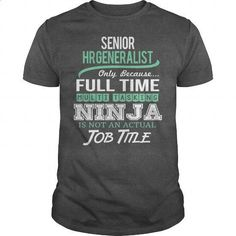 Awesome Tee For Senior Hr Generalist - #t shirts for sale #funny shirt. I WANT THIS => https://www.sunfrog.com/LifeStyle/Awesome-Tee-For-Senior-Hr-Generalist-145839590-Dark-Grey-Guys.html?60505
