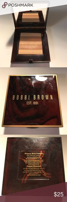 Bobbi Brown Shimmer Brick Bobbi Brown Shimmer Brick compact in Copper Diamond. Used a couple of times. No trades. Bobbi Brown Makeup