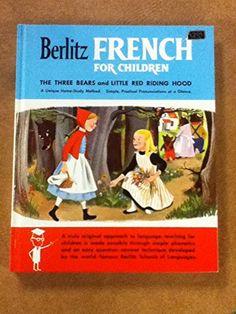 Berlitz French for Children: The Three Bears, Little Red ... https://www.amazon.com/dp/B000RY7UA2/ref=cm_sw_r_pi_dp_x_NY6bzbX1NDPTW