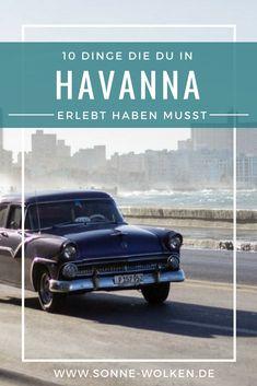Havanna – 10 Dinge, die du erlebt haben musst