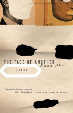 """Kobo Abe """"The Face of Another"""""""