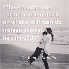 Temple Grandin best autism disability quote. disability awareness, children with disabilities