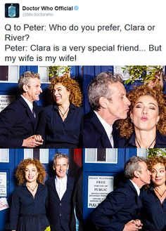 "ksc ""Question:Who do you prefer, Clara or River?..// Peter Capaldi:Clara is a very special friend, but my wife is my wife!"" ☺♥♥"