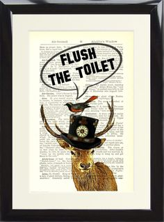 Steampunk Stag Deer Flush the Toilet Dictionary Art Funny Loo Bathroom Sign Bathroom Signs, Bathroom Stuff, Bathroom Ideas, Bathrooms, Science Bedroom, Steampunk Bathroom, Steampunk Interior, Gypsy Home, Funny Deer