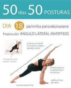 ૐ YOGA ૐ ૐ ASANAS ૐ  ૐ Parivritta Parsvakonasana ૐ   50 días 50 posturas. Dia 18. Postura del Ángulo Lateral Invertido.