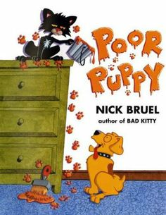 Poor Puppy by Nick Bruel - 813.7 B889P - http://library.cedarville.edu/record=b1242560