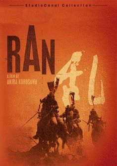 """Year: 1985  Director: Akira Kurosawa  For many, the answer to the question, """"What is the only film you've heard of by Akira Kurosawa?"""", Ran is a multi-layered epic the likes of which are rarely encountered in modern cinema. (The recent string of wuxia-flavored, battle-rich movies coming out of China have the pageantry and blood-letting, but lack the depth."""