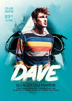 Dj Dave Party Flyer Flyer Template - https://ffflyer.com/dj-dave-party-flyer-flyer-template/ Enjoy downloading the Dj Dave Party Flyer Flyer Template created by Sparkg   #Club, #Dance, #Dj, #Edm, #Electro, #Event, #Nightclub, #Party