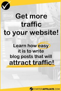 Get more traffic to your website! Your Website, Blogging, How To Get, Posts, Writing, Learning, Tips, Messages, Blog