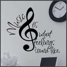 Vinyl Wall Lettering Quotes Decals Stickers Treble Clef Music is.... $13.00, via Etsy. Music is what feelings sound like.